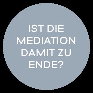 Ist die Mediation damit zu Ende?